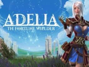 Adelia: The Fortune Wielder