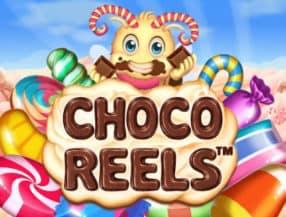 Choco Reels™