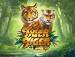 Tiger Tiger Wild Life